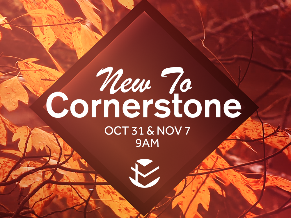 Read more about the article New To Cornerstone?